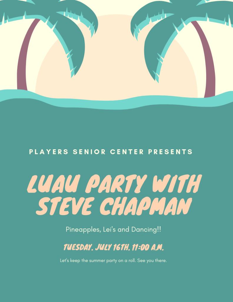 Luau Party with Steve Chapman