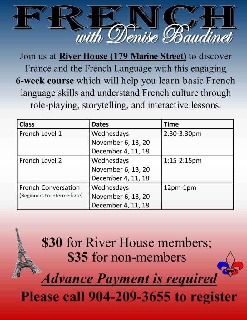 French Class Flyer for the River House