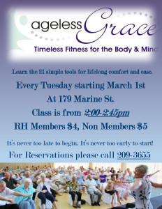 Ageless Grace Presentation at River House starts Tuesday, March 1st. Call (904) 209-3655